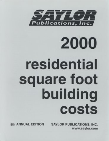 Residential Square Foot Building Costs 2000