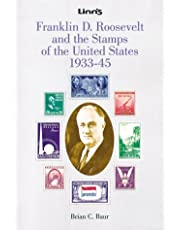 Franklin D. Roosevelt and the Stamps of the United States, 1933-45