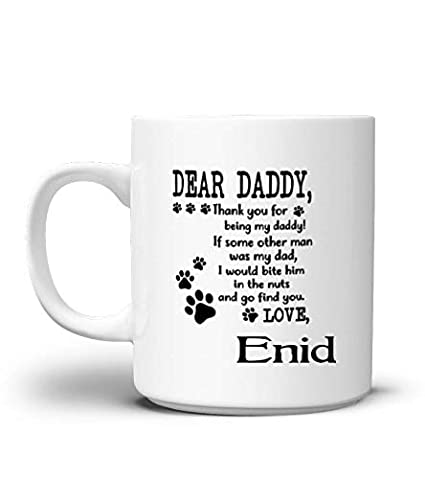 Amazon com | Dear Dad Mug from Daughter Custom Name Enid