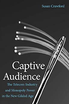 Captive Audience by [Crawford, Susan P.]