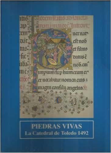 Book Piedras vivas: La Catedral de Toledo, 1492 (Spanish Edition)