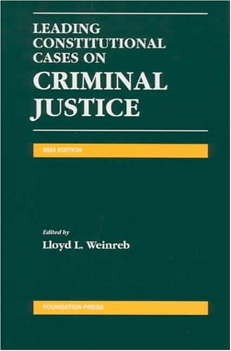 Leading Constitutional Cases on Criminal Justice 2004