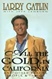 img - for All the Gold in California And Other Places, People & Things book / textbook / text book