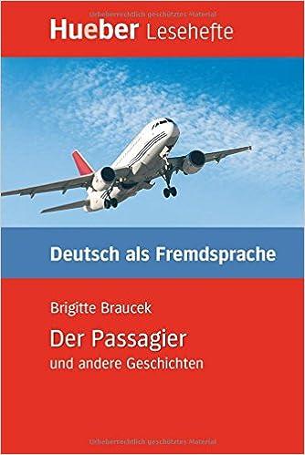 Der Passagier Und Andere Geschichten - Leseheft