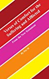 Verses of Comfort for the Suffering and Afflicted, Pat M, 1425981607