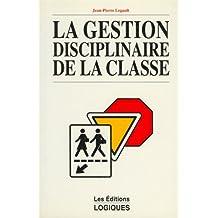 GESTION DISCIPLINAIRE CLASSE