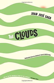 The Clouds by [Saer, Juan José]