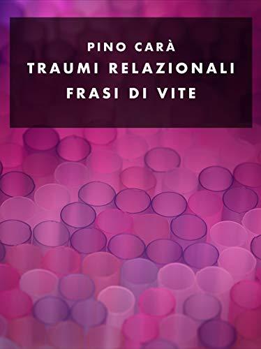 Amazon Com Traumirelazionali Frasi D Autore Italian Edition