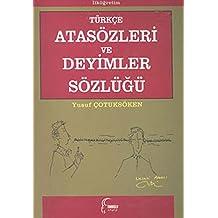 Turkce Atasozleri ve Deyimler Sozlugu