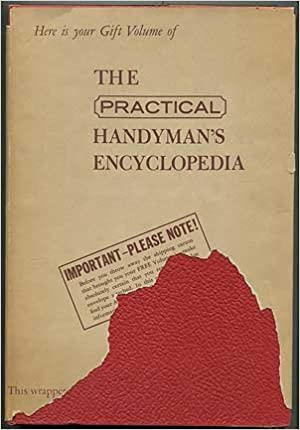The practical handymans encyclopedia the complete illustrated do the practical handymans encyclopedia the complete illustrated do it yourself library for home outdoors 22 volume set complete greystone press solutioingenieria Choice Image