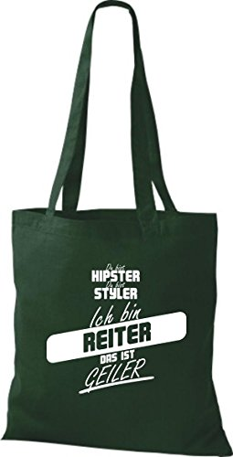 Shirtstown Stoffbeutel du bist hipster du bist styler ich bin Reiter das ist geiler gruen wxKkGgEk