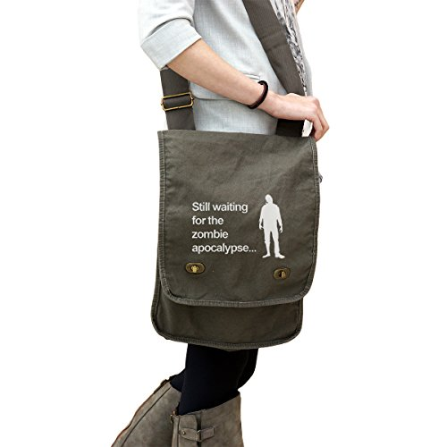 - Still Waiting for The Zombie Apocalypse Funny Walkers 14 oz. Authentic Pigment-Dyed Canvas Field Bag Tote Green