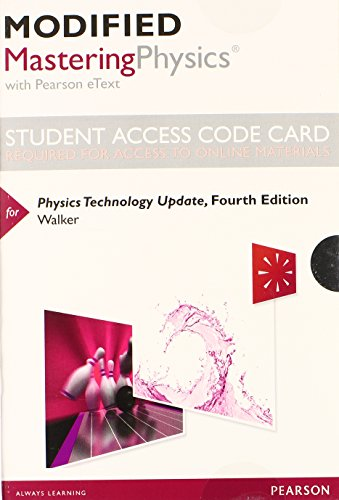 Modified MasteringPhysics with Pearson eText -- Standalone Access Card -- for Physics Technology Update (4th Edition)