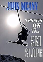 Terror On The Ski Slope
