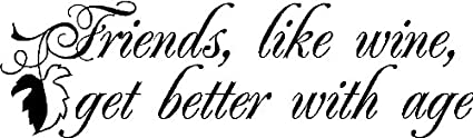 Amazon Friends Are Like Wineiend Wall Quotes Lettering