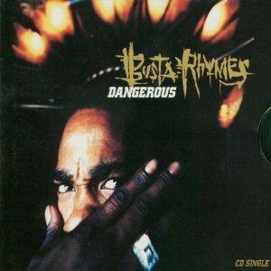Singles Busta Rhymes - Dangerous