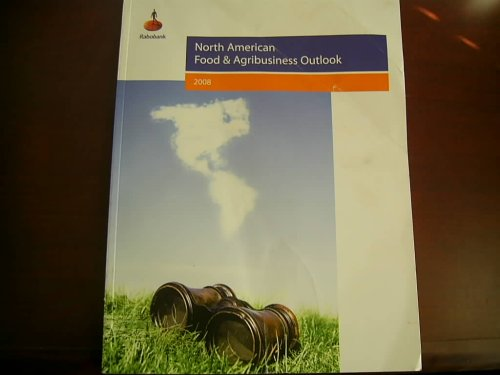 rabobank-releases-annual-north-american-food-agribusiness-outlook-2008