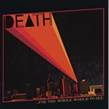 For the Whole World to See by Death (February 17, 2009) Audio CD