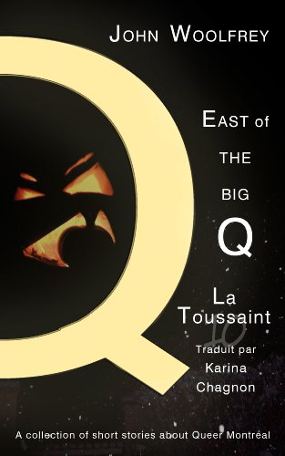 La Toussaint (East of the Big Q t. 10) (French Edition) -