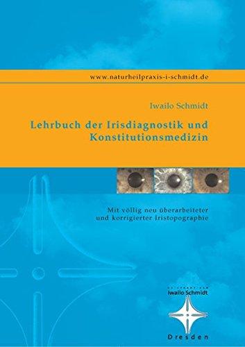 Lehrbuch der Irisdiagnostik und Konstitutionsmedizin