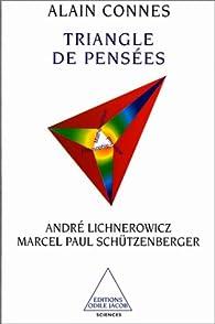 Triangle de pensées par Alain Connes