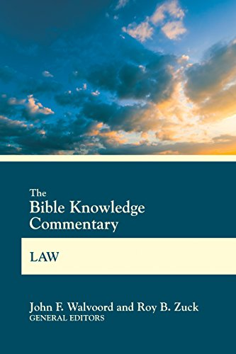 The Bible Knowledge Commentary Law (BK Commentary) by [Walvoord, John F., Zuck, Roy B.]