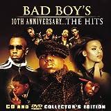 Bad Boy's 10th Anniversary... The Hits [CD + DVD]