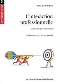 L'Interaction professionnelle par Yves Saint-Arnaud
