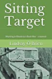 Sitting Target: Working in Rhodesia's Bush War