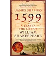 1599 : A Year in the Life of William Shakespeare par James Shapiro
