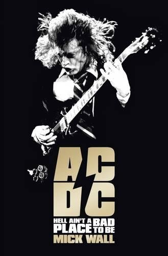 Download AC/DC: Hell Ain't a Bad Place to Be ebook