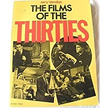 The Films of the Thirties by Jerry Vermilye (2000-06-01)
