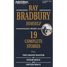 Ray Bradbury Himself: Reads 19 Complete Stories