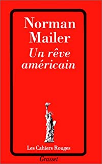 Un Rêve américain, Mailer, Norman (1923-2007)
