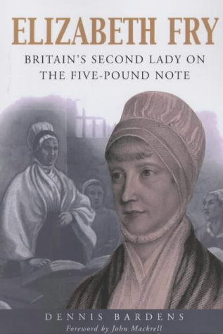 Elizabeth Fry: Britain's Second Lady on the Five-Pound Note ebook