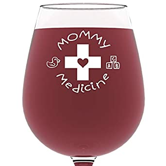 Mommy Medicine Funny Wine Glass 13 Oz