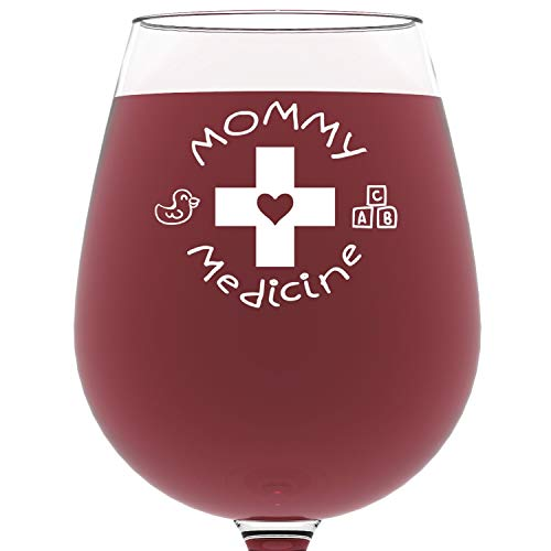 Mommy Medicine Funny Wine Glass 13 oz - Best Christmas Gifts For Mom - Unique Gift For Her - Novelty Birthday Present Idea For Mother from Son or Daughter - For Women, Bride, New Wife, Sister