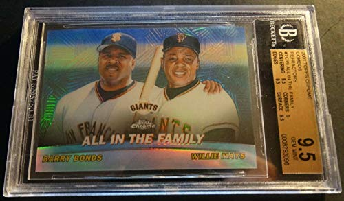 (2001 BARRY BONDS WILLIE MAYS CHROME REFRACTOR ALL IN FAMILY #TC19 BGS 9.5 POP 3)