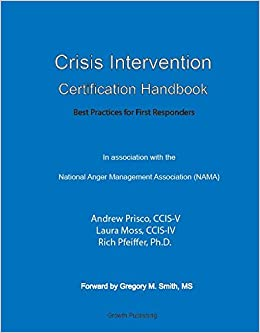 Crisis Management (The First Responder Series)