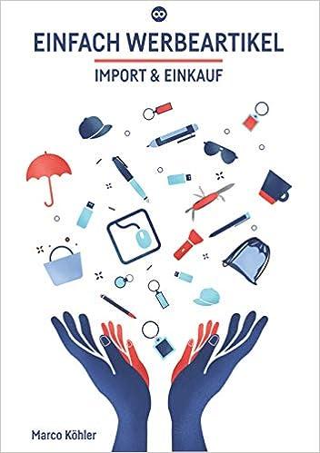 Einfach Werbeartikel Import Einkauf Amazon De Kohler Marco Bucher