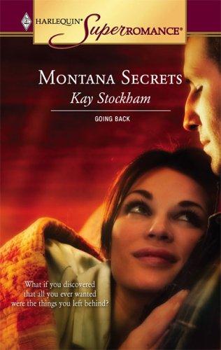 Montana Secrets : Going Back (Harlequin Superromance No. 1307)