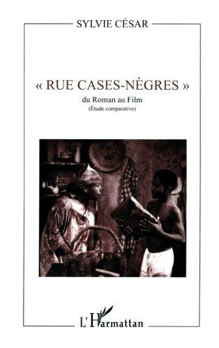 Cesar Case - Rue case-nègres