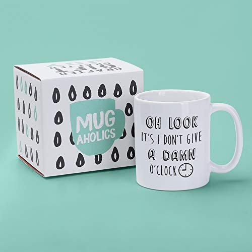 Oh Look It/'s I Don/'t Give A Damn O/'Clock Coffee Mug Funny Retirement