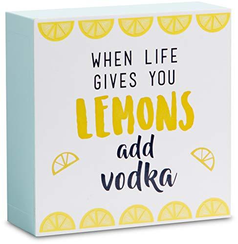 Pavilion - When Life Gives You Lemons Add Vodka 4 x 4 Mini Plaque