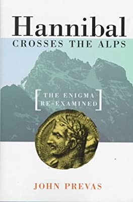 Hannibal Crosses The Alps: The Enigma Re-examined