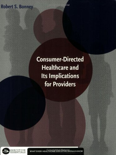 Consumer-Directed Healthcare and Its Implications for Providers Pdf