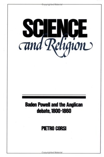 Science and Religion: Baden Powell and the Anglican Debate, 1800-1860 (Past and Present Publications)