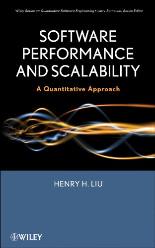 Software Performance and Scalability: A Quantitative Approach (Quantitative Software Engineering Series Book 7) (Software Performance)