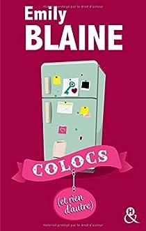 Colocs (et rien d'autre) par Blaine