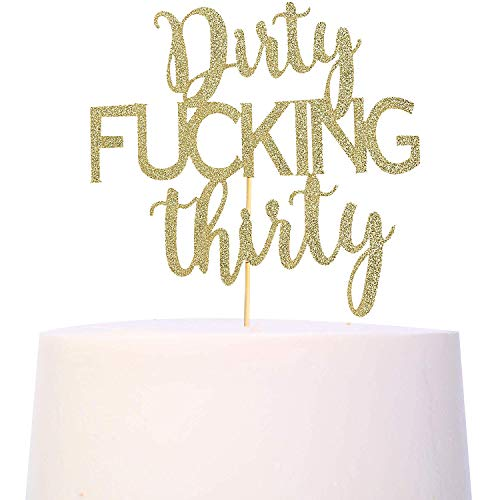Dirty 30 Birthday Cakes (Gold Glitter Dirty Thirty Cake Topper - 30th Birthday Cake Topper, Dirty Thirty Birthday Cake Decorations, Happy 30th Birthday Party Decorations Supplies (30th Birthday Cake)
